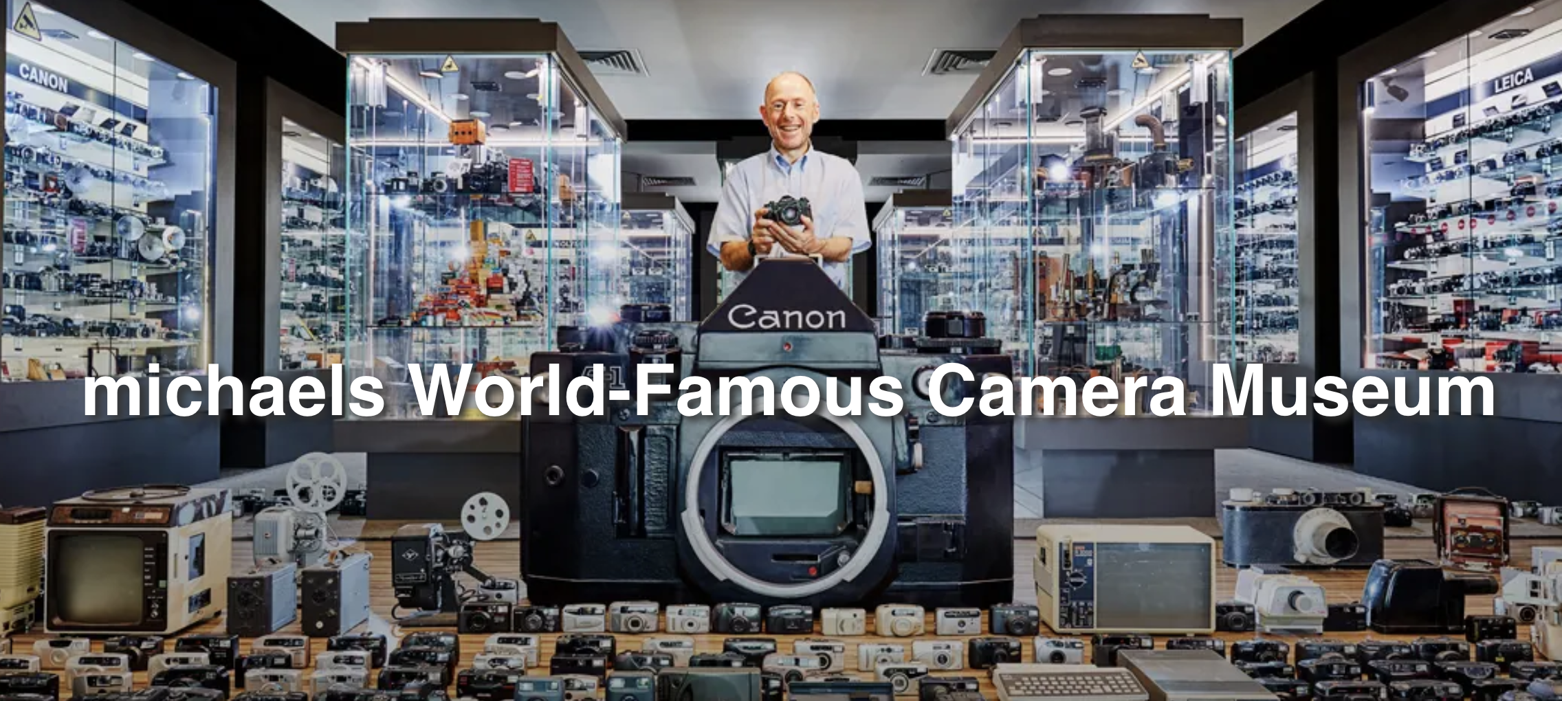 Camera museum image (Pic: Michaels Camera Video and Digital)